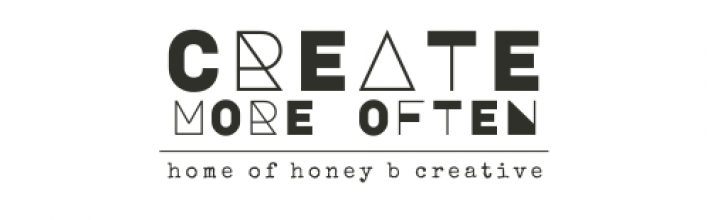 create more often - home of honey b creative